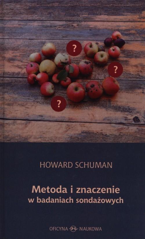 Metoda i znaczenie w  badaniach sondażowych Schuman Howard