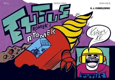 Tytus, Romek i A'Tomek. Księga XV. Tytus geologiem Henryk Jerzy Chmielewski
