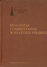 Humanitas i christianitas w kulturze polskiej