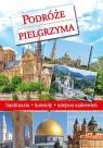 Podróże Pielgrzyma Paterek Anna