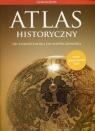 Atlas historyczny Od starożytności do współczesności Gimnazjum.