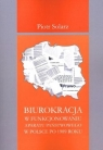 Biurokracja w funkcjonowaniu  aparatu państwowego  po 1989 roku Solarz Piotr