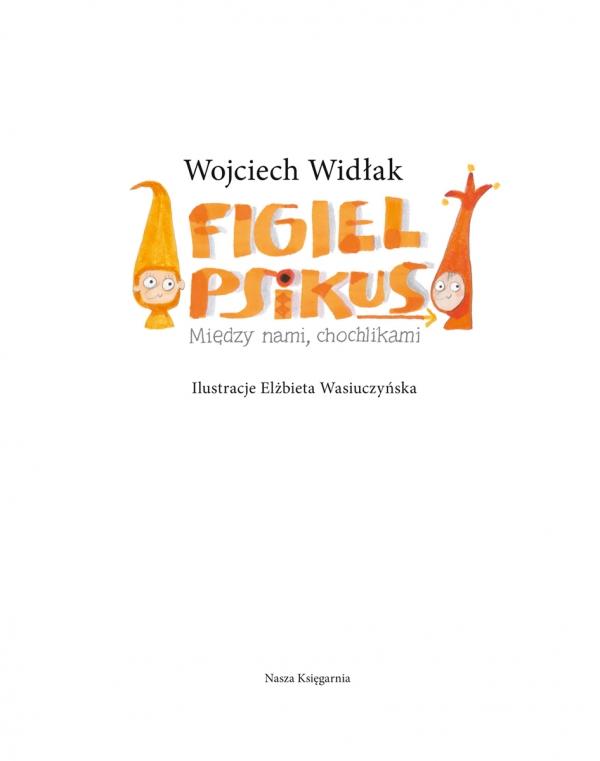 Figiel i Psikus. Widłak Wojciech