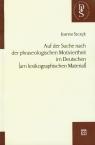 Auf der Suche nach der phraseologischen Motiviertheit im Deutschen