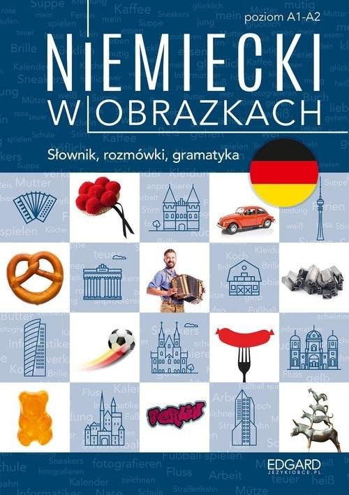 Niemiecki w obrazkach Słówka rozmówki gramatyka Piotrowska Magdalena