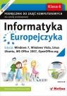 Informatyka Europejczyka 6 Podręcznik z płytą CD Edycja Windows 7 Windows Vista Linux Ubuntu MS Office 2007 OpenOffice.org