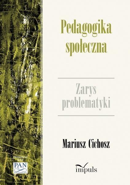 Pedagogika społeczna Cichosz Mariusz