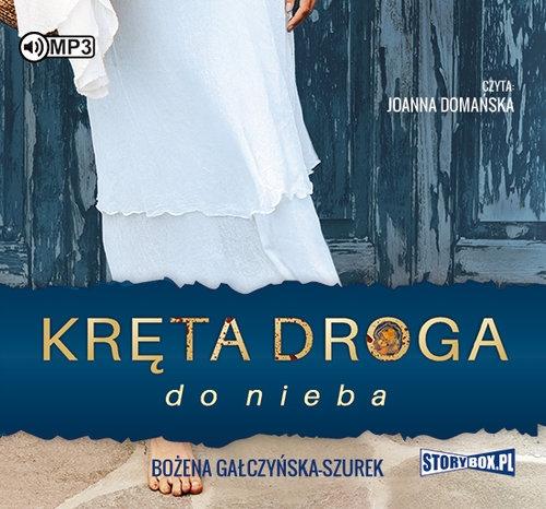 Kręta droga do nieba(Audiobook) (Audiobook) Gałczyńska-Szurek Bożena
