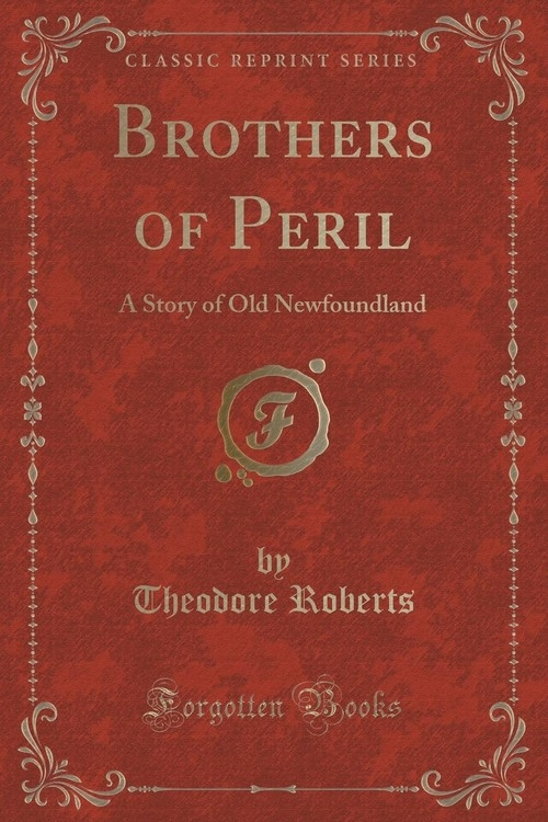 Brothers of Peril Roberts Theodore