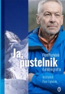 Ja, pustelnik. Autobiografia Piotr Pustelnik, Piotr Trybalski