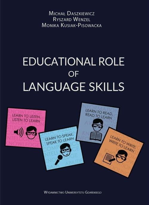 Educational Role of Language Skills Daszkiewicz Michał, Wenzel Ryszard, Kusiak-Pisowacka Monika