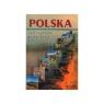 Polska Wielka wędrówka po kraju legend, kultury i tradycji
