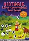 Historie, które opowiedział Pan Jezus