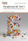 Paraphrases B2. Part 1 Parafrazy zdań ze słowem kluczowym B2. Część 1