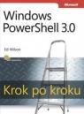 Windows PowerShell 3.0 Krok po kroku  Wilson Ed