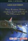 Morze Koralowe Midway i działania okrętów podwodnych Maj 1942 sierpień Morison Samuel Eliot
