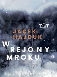 W rejony mroku Hajduk Jacek