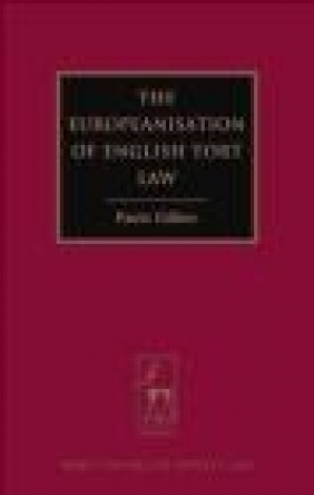 Europeanisation of English Tort Law Paula Giliker