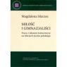 Miłość i gimnazjaliści. Praca z tekstem kulturowym na lekcjach języka MARZEC MAGDALENA