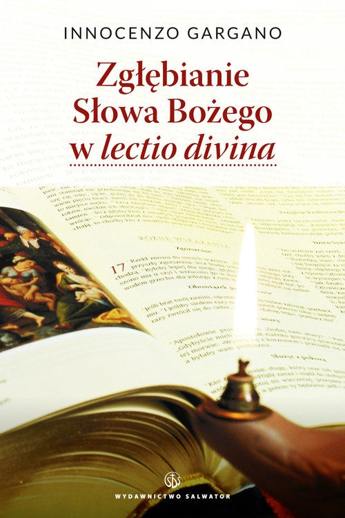 Zgłębianie Słowa Bożego w lectio divina Gargano Innocenzo  OSB Cam