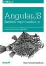 AngularJS Szybkie wprowadzenie Shyam Seshadri, Brad Green
