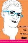 Potrzebna cała wioska Stein Agnieszka, Stańczyk Małgorzata
