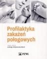 Profilaktyka zakażeń połogowych