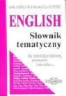 English słownik tematyczny dla młodzieży szkolnej, studentów i nie Puńko Ewa, Rostek Ewa Maria