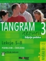 Tangram Aktuell 3 Kursbuch + Arbeitsbuch Lektion 5 - 8 Badstubner-Kizik Camilla, Olszewska Danuta