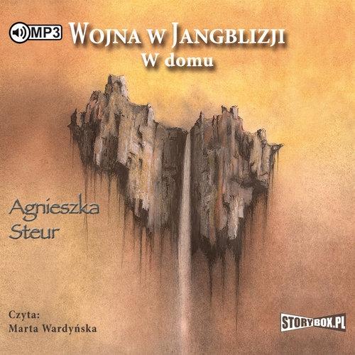 Wojna w Jangblizji Tom 2 W domu wyd.2  (Audiobook) Steur Agnieszka