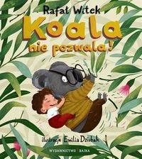 Koala nie pozwala! Witek Rafał