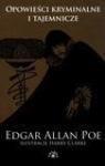 Opowieści kryminalne i tajemnicze Poe Edgar Allan