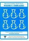 Wzory i obrazki Zeszyt ćwiczeń Program rozwijający percepcję wzrokową Poziom średni