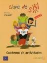 Clave de Sol 1 Cuaderno de Actividadesszkoła podstawowa Caso Monica, Rodriguez Beatriz, Valencia Luz