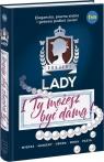 Projekt Lady I Ty możesz być damą