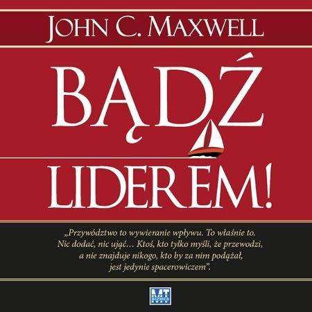 Bądź liderem!  (Audiobook) Maxwell John C.