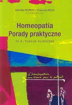 Homeopatia Porady praktyczne Boiron Michele