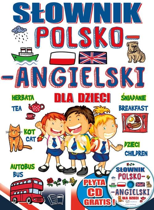 Słownik polsko-angielski dla dzieci + CD Praca zbiorowa