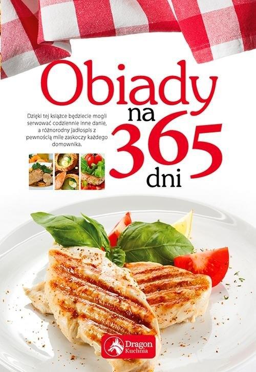 Obiady na 365 dni Praca zbiorowa