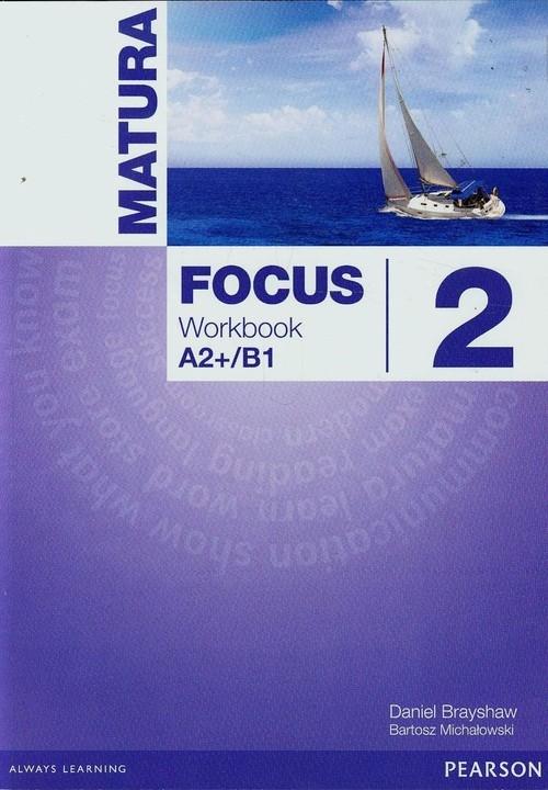 Matura Focus 2 Workbook A2+/B1 Brayshaw Daniel, Michałowski Bartosz