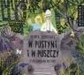 W pustyni i w puszczy  (Audiobook) Sienkiewicz Henryk