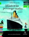 Historia pewnego statku. O rejsie TitanicaCzytam sobie poziom 2 Stanecka Zofia