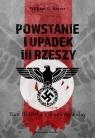 Powstanie i upadek III Rzeszy