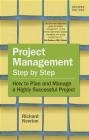 Project Management Step by Step Richard Newton