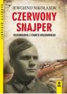 Czerwony snajper Wspomnienia z frontu wschodniego Nikołajew Jewgienij