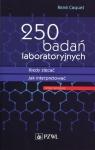 250 badań laboratoryjnych Kiedy zlecać Jak interpretować Caquet Rene