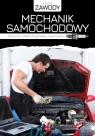 Mechanik samochodowy. Obsługa i proste naprawy samochodu