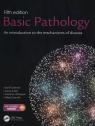 Basic Pathology 5e An introduction to the mechanisms of disease Lakhani Sunil R., Finlayson Caroline J., Dilly Susan A., Gandhi Mitesh
