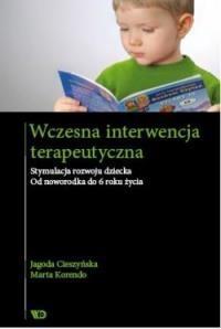 Wczesna interwencja terapeutyczna Cieszyńska Jagoda, Korendo Marta