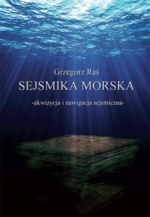 Sejsmika morska Raś Grzegorz